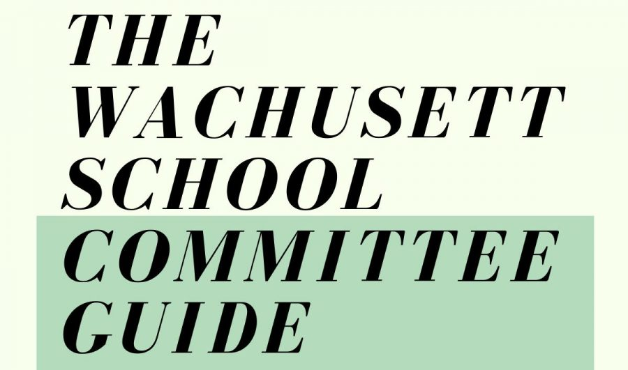 The Wachusett School Committee Guide 2021